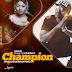 AUDIO | Shilole Ft Chid Benz - Champion [Download