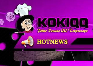 KokiQQ.Asia Agen Poker Domino 99 Online Uang asli Indonesia Terbesar di Asia