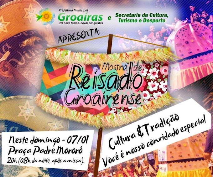Groaíras: Neste domingo (07), às 20h, será realizada na Praça Padre Mororó, a 'Mostra de Reisado Groairense'