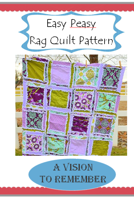 Easy Peasy Rag Quilt Pattern by A Vision to Remember