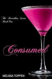 Consumed (Melissa Toppen)