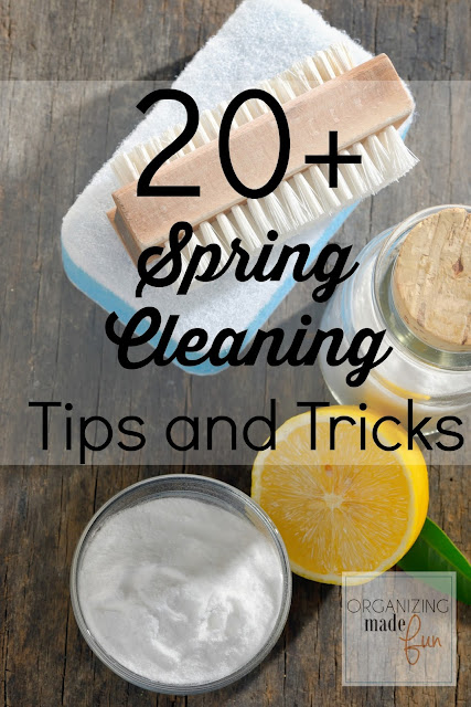 20+ Spring Cleaning Tips and Tricks :: OrganizingMadeFun.com