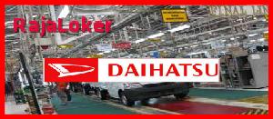 Lowongan Kerja Operator Produksi PT.Astra Daihatsu Motor (ADM) Bulan April 2016