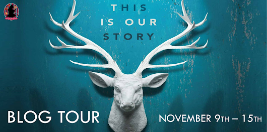 Tour Sign-Up: This Is Our Story by Ashley Elston