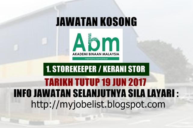 Jawatan Kosong Akademi Binaan Malaysia (ABM) Jun 2017