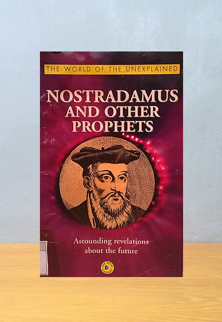 NOSTRADAMUS AND OTHER PROPHETS, Nostradamus