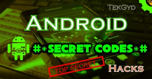 Hidden Android Secret Codes and Hacks 2016 - Latest Edition 2016