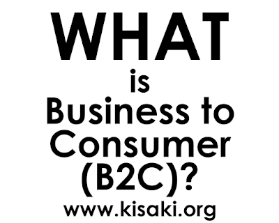 What is Business to Consumer (B2C)? - Explained