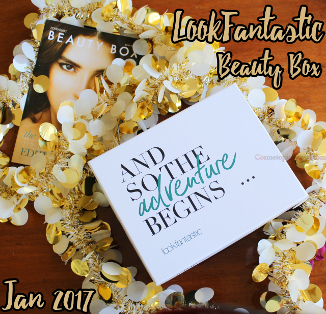 LookFantastic Beauty Box January 2017 Review, Unboxing