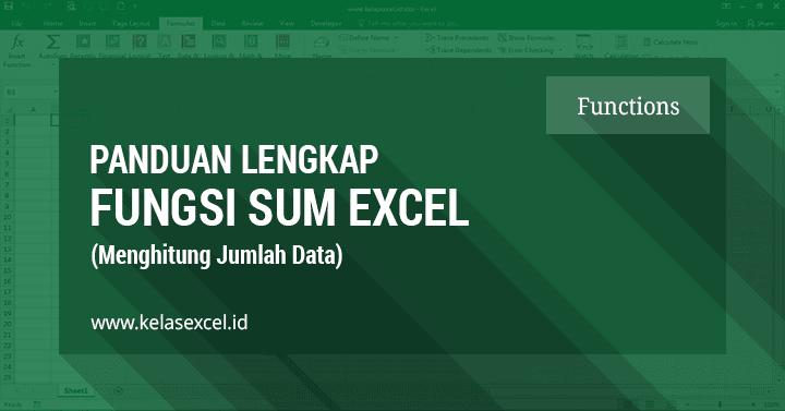 Menjumlah Data Dengan Rumus Excel SUM