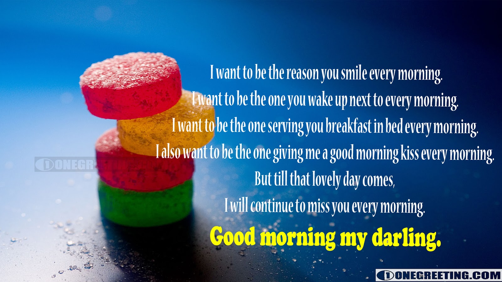 I Want To Be The Reason You Smile Good Morning One Greeting