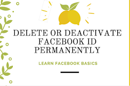 DELETE OR DEACTIVATE FACEBOOK ID PERMANENTLY