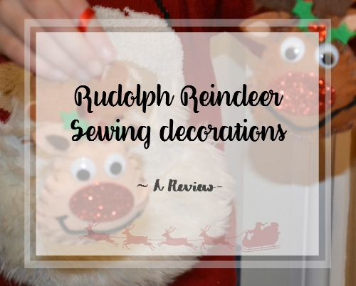 Rudolph Reindeer Decoration Sewing Kits review
