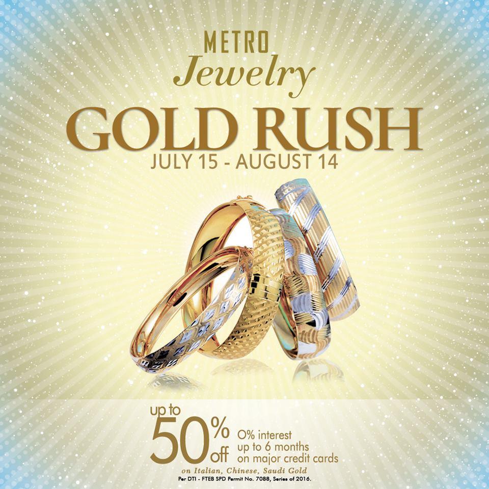 Manila Shopper Metro Jewelry Gold Rush SALE til Aug 2016
