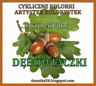 http://danutka38.blogspot.com/2016/11/cykliczne-kolorki-listopad-2016.html