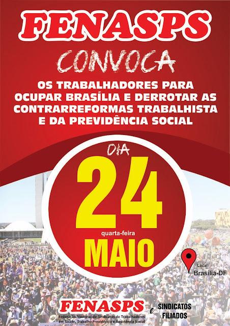http://www.fenasps.org.br/destaque/1443-ocupabrasilia-24-de-maio-e-dia-de-ocupar-brasilia-e-lutar-para-derrotar-as-reformas-trabalhista-e-da-previdencia-social