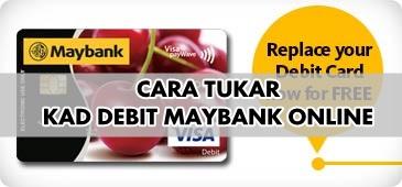 Mohon Kad Debit Maybank dan Aktifkan Kad Melalui Maybank2u!