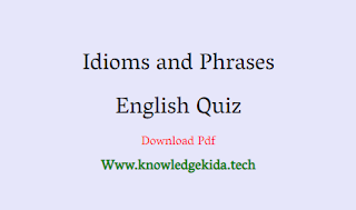 english Quiz Idioms and Phrases