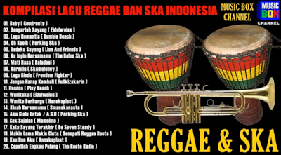 20 Kompilasi Lagu Reggae & Ska Indonesia Nonstop Mp3 Asyik di Dengarkan!!