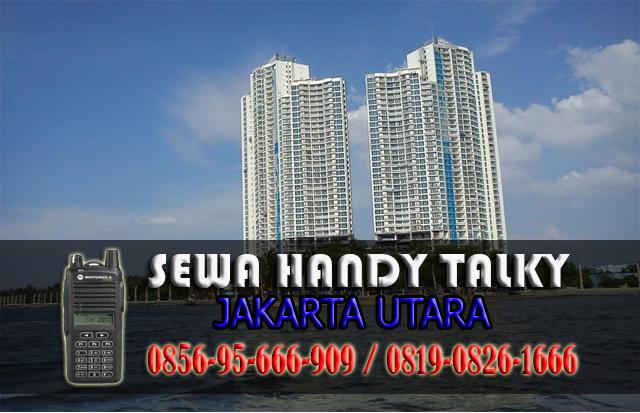 Pusat Sewa HT Area Jakarta Utara Rental Handy Talky Murah