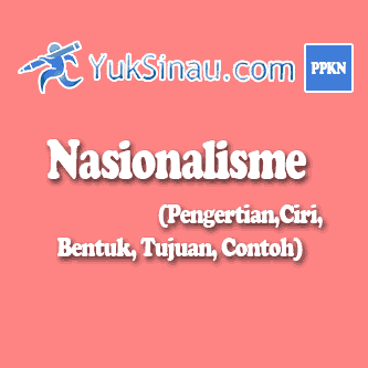 bentuk nasionalisme