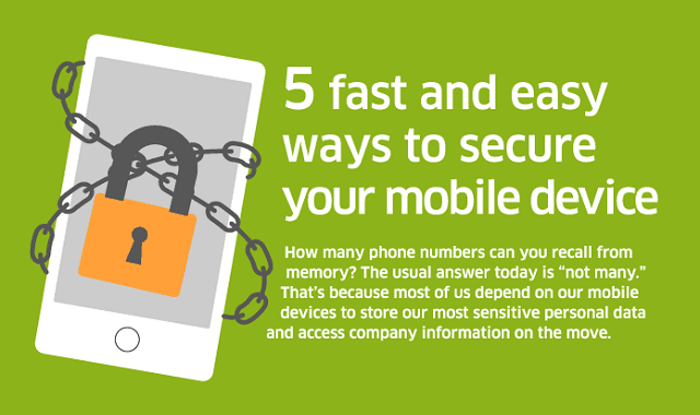 5 Fast and Easy Ways to Secure Your Mobile Device