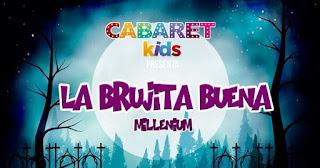 La Brujita Buena (Teatro en familia) 2 2017