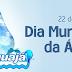 22 de Março Dia Mundial da Água - Distribuidora Águajá