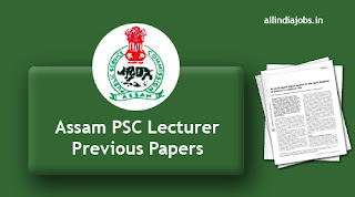 Assam PSC Lecturer Previous Papers
