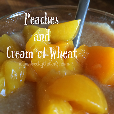 Perfect for Fall Peaches and Cream of Wheat Breakfast by BeckyCharms