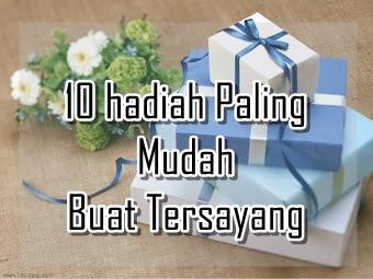 10 hadiah Paling Mudah