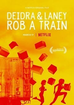 Deidra e Laney Assaltam um Trem Torrent Download