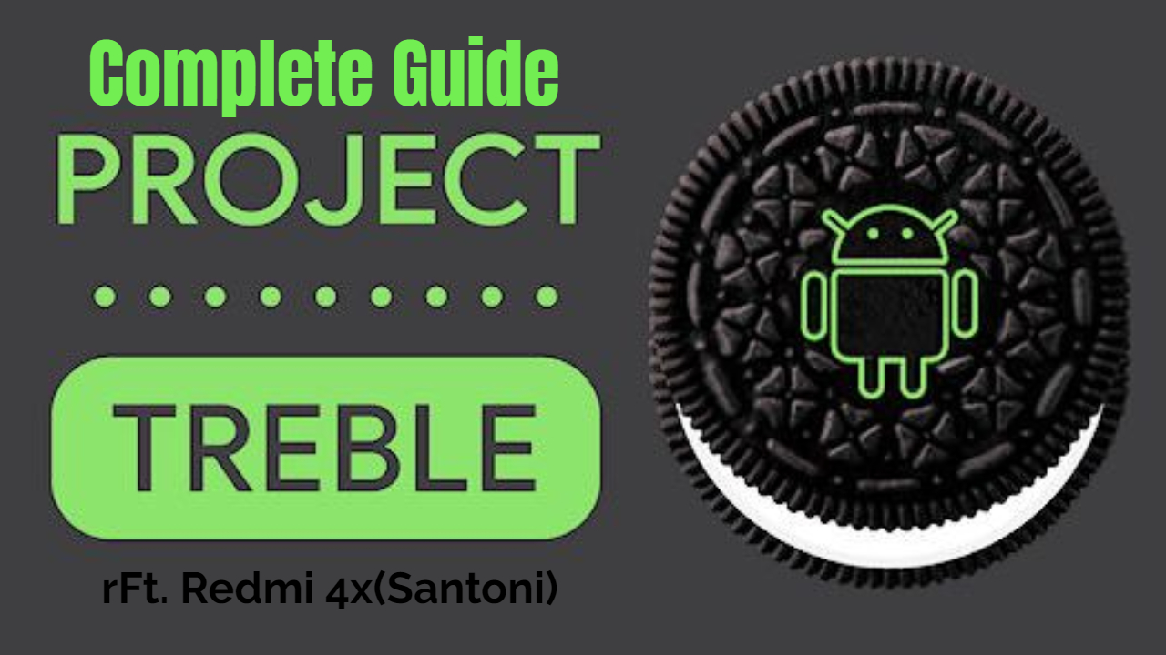 How to install Treble ROM in Redmi 4X(Santoni) | ESSENTIALOOP