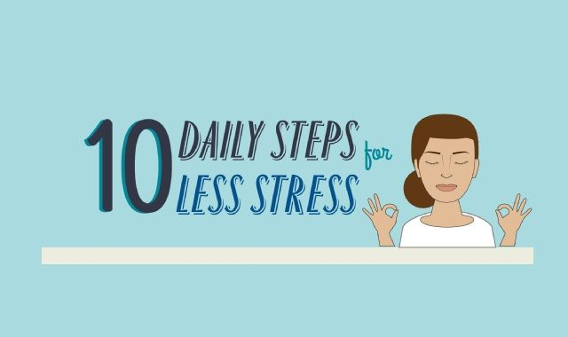Image: 10 Daily Steps for Less Stress #infographic