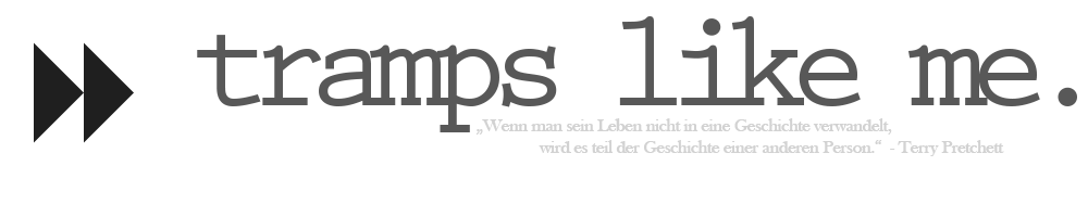 http://tramps-like-me.blogspot.de/