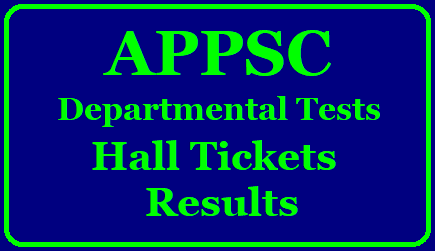 APPSC Departmental Test Admit Card 2019 | Download Hall Ticket Now @ www.apspsc.gov.in appsc-departmental-test-admit-card-hall-tickets-results-download-www.apspsc.gov.in/2019/05/appsc-departmental-test-admit-card-hall-tickets-results-download-www.apspsc.gov.in.html