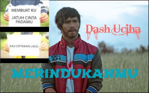 download lagu dash uciha merindukanmu official video mp3