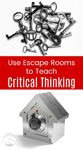 Using Escape Rooms as a Fun Way to Teach Critical Thinking Skills