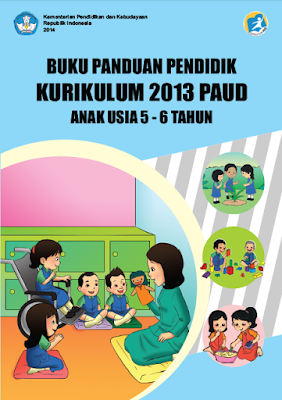 Buku Panduan Pelaksanaan Pembelajaran PAUD Kurikulum 2013