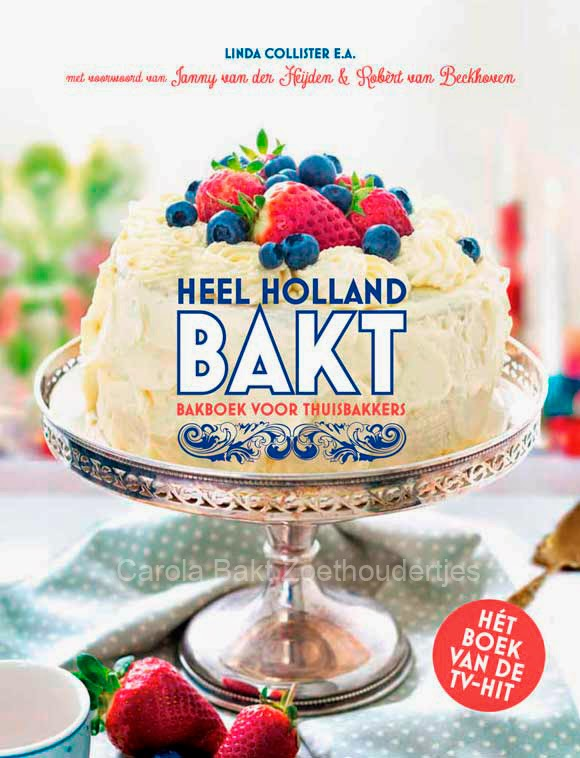 Heel Holland Bakt bakboek