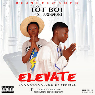 DOWNLOAD JAM: TOT BOI ft TUSHMONI - Elevate