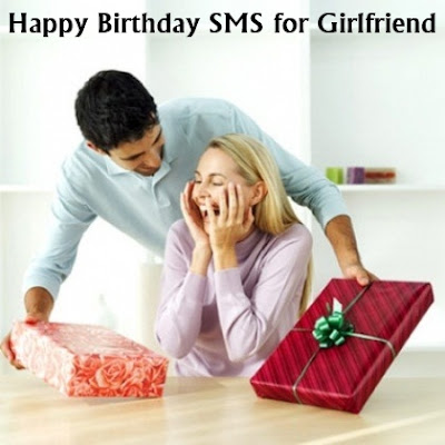 Happy Birthday SMS Text Messages for Girlfriend in English