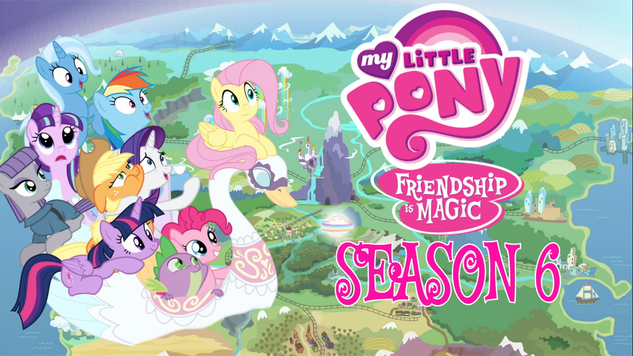 The Railfan Brony Blog: My Little Pony Season 6 - Final