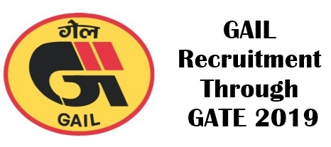 GAIL Recruitment Through GATE 2019
