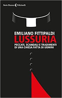 Lussuria. Peccati, Scandali E Tradimenti Di Una Chiesa Fatta Di Uomini PDF