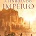 PROPAGANDO | A Senhora do Império
