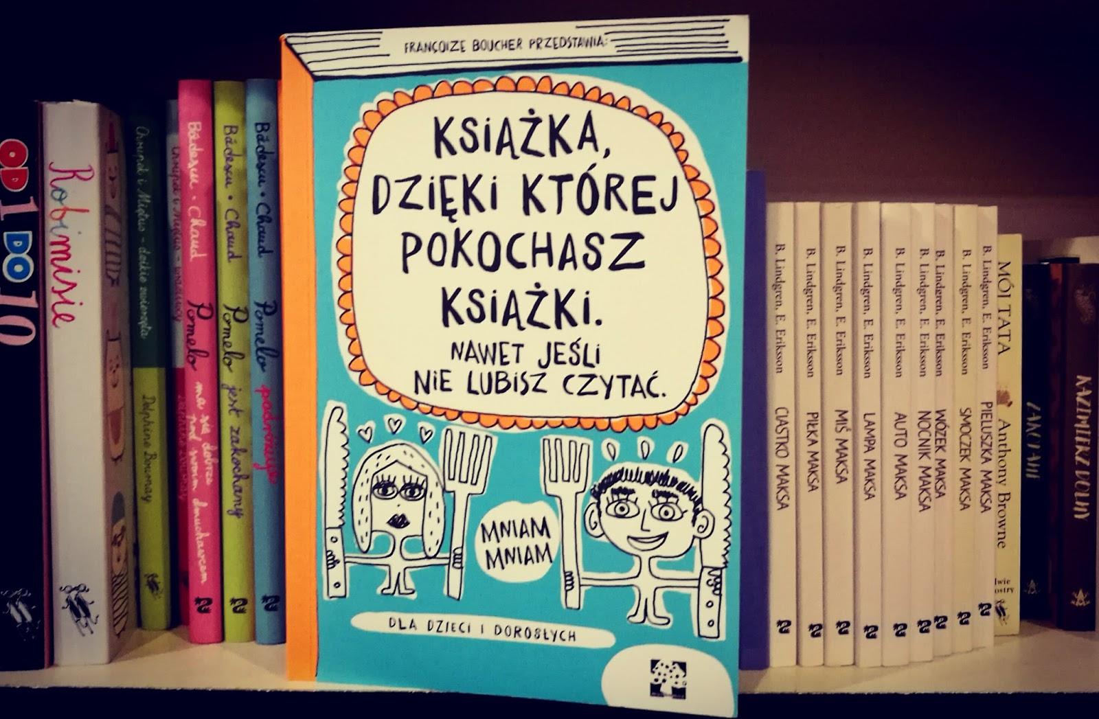 """KSIĄŻECZKA TYGODNIA: """"Książka, dzięki której pokochasz książki"""""""