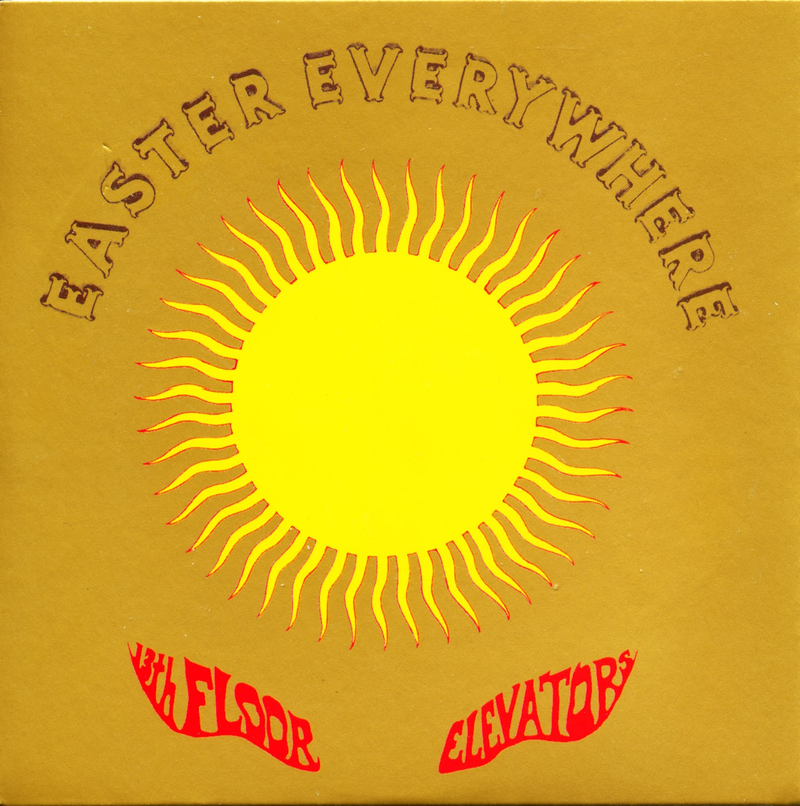 Cun cun revival the 13th floor elevators 1967 for 13th floor elevators easter everywhere
