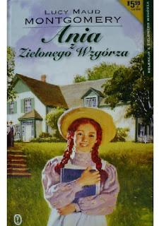 """Powrót do dzieciństwa. """"Ania z Zielonego Wzgórza"""" L.M. Montogmery"""