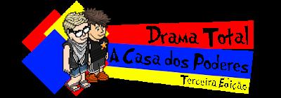 Drama Total Casa dos Poderes 3